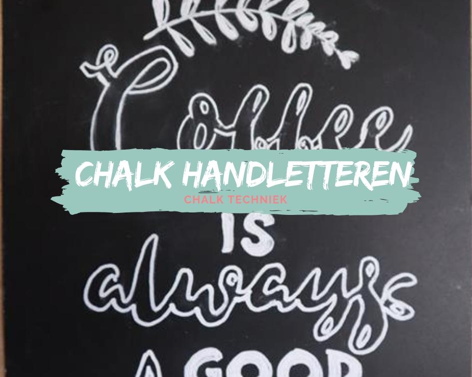 DIY Chalk handletter Techniek